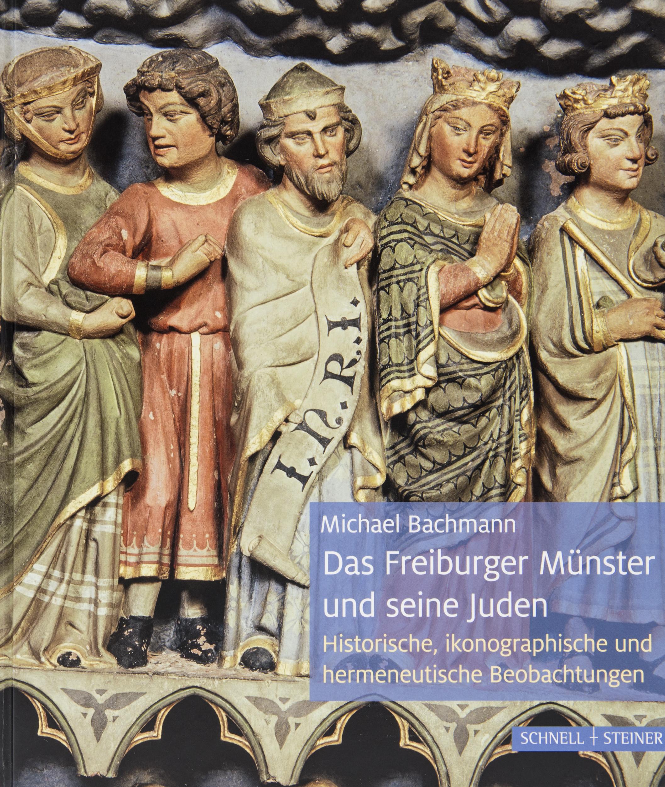Münsterladen Freiburg Buch Bachmann Das Freiburger Münster und seine Juden